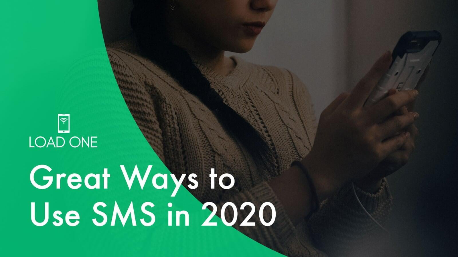 Great Ways to Use SMS in 2020