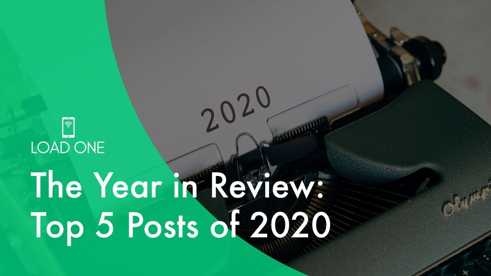 The Year in Review: Top 5 Posts of 2020
